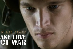 AXE PEACE | Make Love, Not War (Official :60)