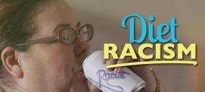 Kinda-Racist-Try-Diet-Racism